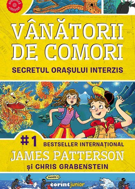 Vanatorii-de-comori-Secretul-orasului-interzis-James-Patterson-Chris-Grabenstein-aventura-si-mister-corint-junior-editura-corint-1