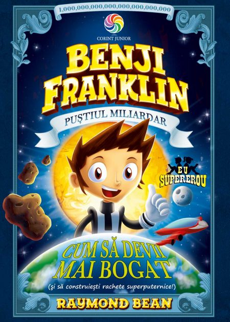 Benji-Franklin-pustiul-miliardar-2-carti-copii-editura-corint-junior