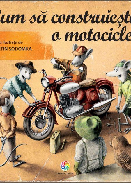 Cum sa construiesti o motocicleta-carti-copii-editura-corint-junior