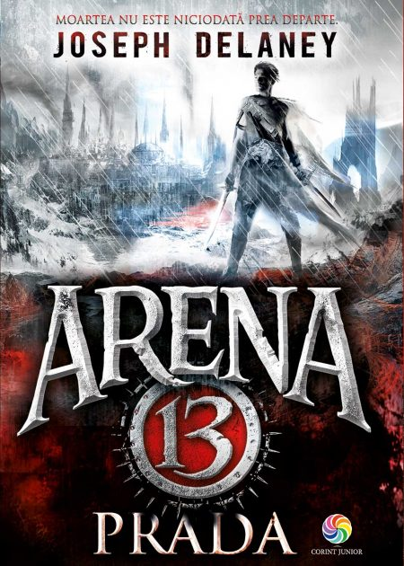 Arena-13-2-Joseph-Delaney-carti-copii-editura-corint-junior