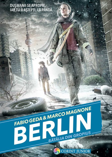 Berlin-3-Batalia-de-la-Gropius-carti-copii-editura-corint-junior