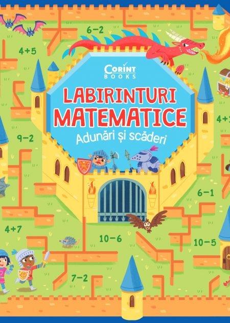 Labirinturi-matematice-adunari si scaderi-carti-copii-editura-corint-junior