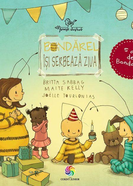 Bondarel-isi-serbeaza-ziua-carti-copii-ilustrate-editura-corint-junior