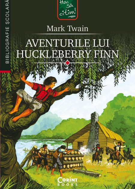 Aventurile-lui-Huckleberry-Finn-Mark-Twain-bibliografie-scolara-hai-sa-citim-corint-junior-1