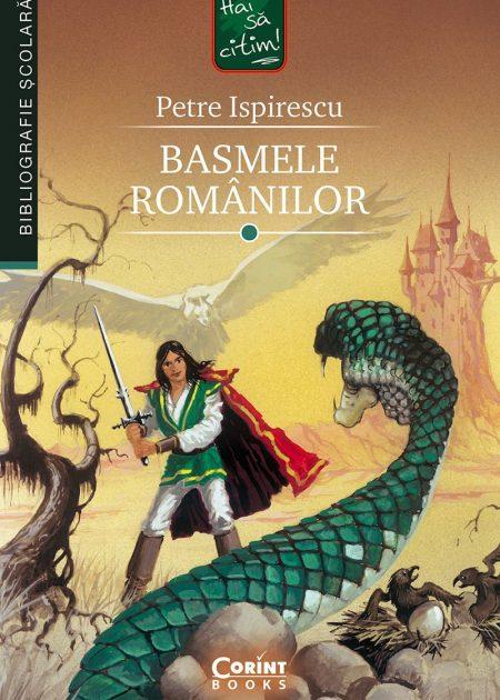 Basmele-romanilor-Petre-Ispirescu-bibliografie-scolara-hai-sa-citim-corint-junior-1