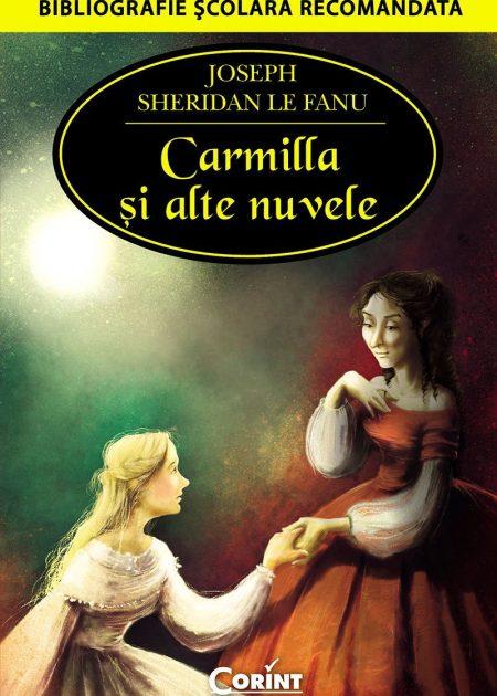 Carmilla-si-alte-nuvele-Joseph-Sheridan-Le-Fanu-bibliografie-scolara-hai-sa-citim-corint-junior-1