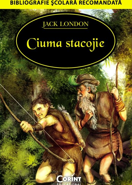 Ciuma-stacojie-Jack-London-bibliografie-scolara-hai-sa-citim-corint-junior-1