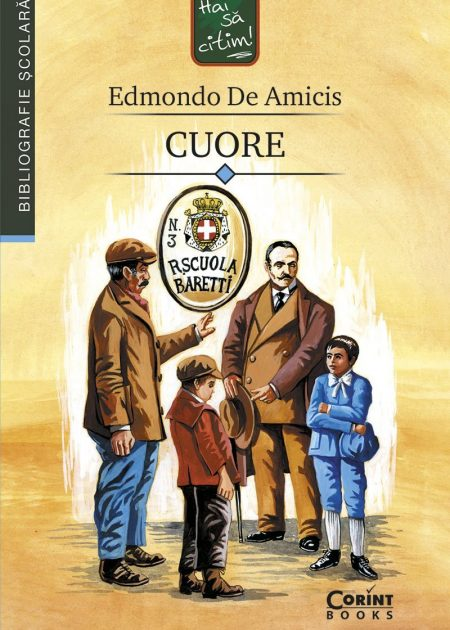 Cuore-Edmondo-de-Amicis-bibliografie-scolara-hai-sa-citim-corint-junior-1
