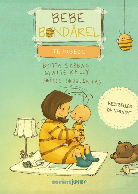 Bebe-Bondarel-te-iubesc-Britta-Sabbag-Maitte-Kelly-Joelle-Tourlonias-povesti-ilustrate-carti-copii-editura-corint-junior-1