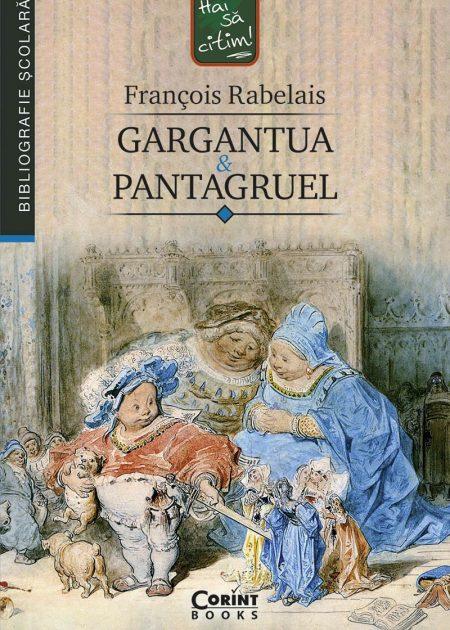 Gargantua-si-Pantagruel-Francois-Rabelais-bibliografie-scolara-hai-sa-citim-corint-junior-1