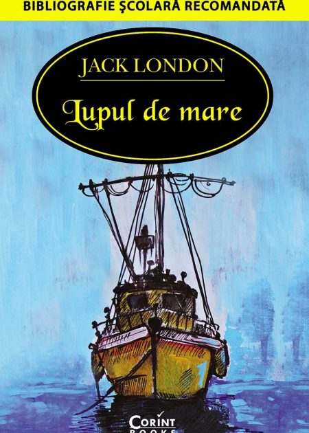 Lupul-de-mare-Jack-London-bibliografie-scolara-hai-sa-citim-corint-junior-1