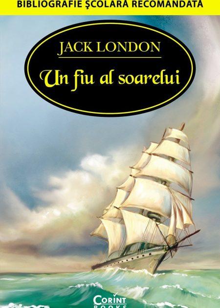 Un-fiu-al-Soarelui-Jack-London-bibliografie-scolara-hai-sa-citim-corint-junior-1