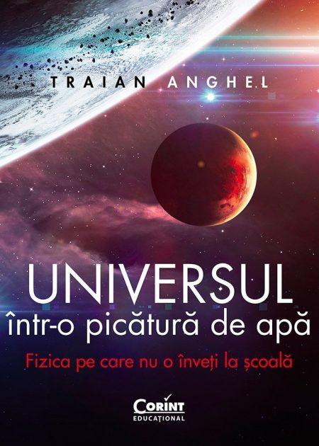 Universul-intr-o-picatura-de-apa-Traian-Anghel-corint-junior-1