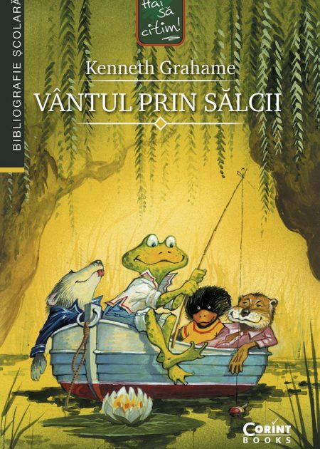 Vantul-prin-salcii-Kenneth-Grahame-bibliografie-scolara-hai-sa-citim-corint-junior-1
