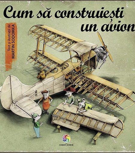 Cum-sa-construiesti-un-avion-Martin-Sodomka-povesti-ilustrate-carti-copii-editura-corint-junior-1