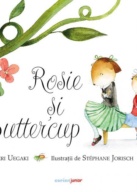 Rosie-si-Buttercup-Chieri-Uegaki-corint-junior-editura-corint-1