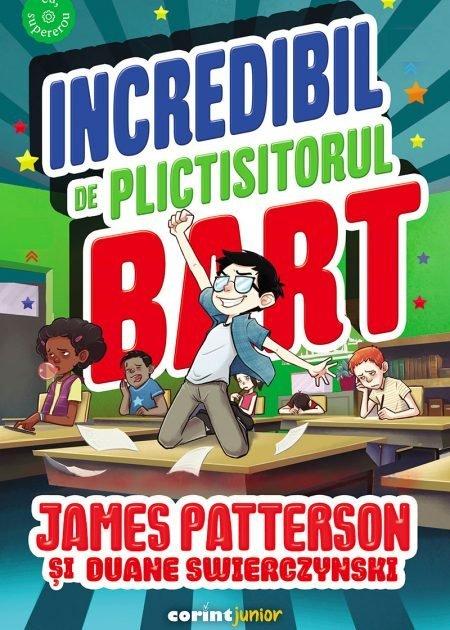Incredibil-de-plictisitorul-Bart-James-Patterson-si-Duane-Swierczynski-eu-supererou-corint-junior-editura-corint-1